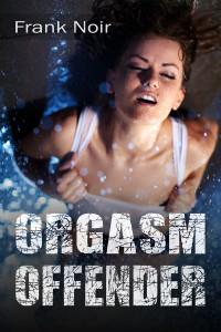 Orgasm-Offender-800
